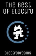 The Best Of Electro by 3lectroDreams