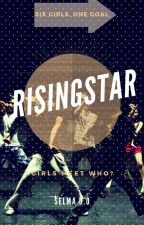 RisingStar - Girls meet who?[Completed] by Makii-chii
