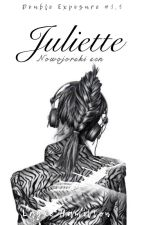 Juliette - nowojorski sen [one shot ] | DE#1,5 by unluckyphilosopher