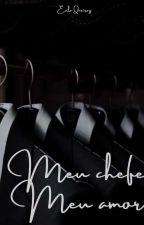 Meu Chefe Meu Amor by Evila07