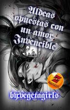 Aldeas Opuestas con un Amor Invencible(GxV) ( Z Awards)(TERMINADA) by Vegetagirls