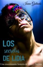 Los secretos de Lidia by galindoiisaac