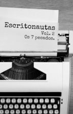 Escritonautas - Vol. 2: Os 7 Pecados by RBrainstorm