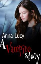 A Vampire Story by Anna-Lucy