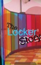 The Locker Story [Completed] by YramNeube