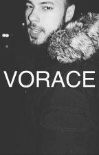 Vorace by tsr_bende