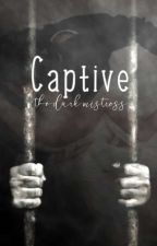Captive by The-Dark-Mistress