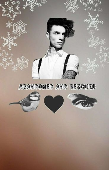 Abandoned and rescued