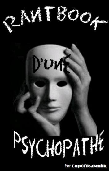 Rantbook d'une psychopathe