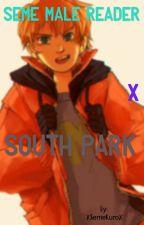 Seme Male Reader X South Park by SemeKuro
