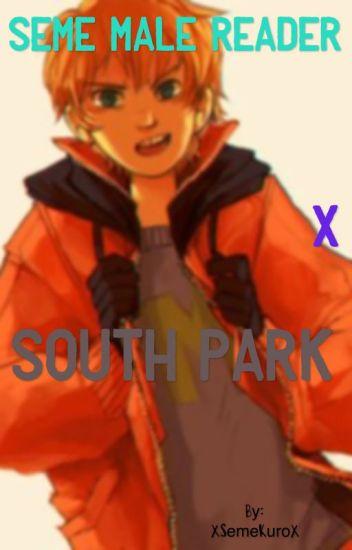 Seme Male Reader X South Park