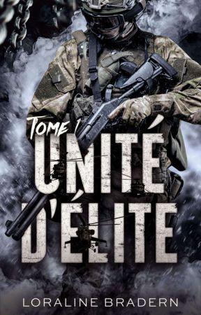 Unité d'élite [Editions BMR - mars 2018] by Loraline_Bradern