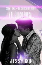 Soy Luna-La Chica Delivery Y El Chico Fresa (Lutteo FF)  by jessy0804