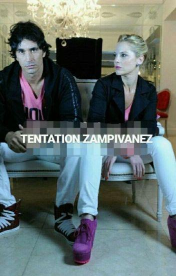 TENTATION ZAMPIVANEZ
