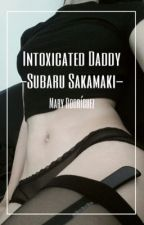 Intoxicated Daddy»s.s by INSIDE_MY_BEAST