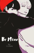 Be Mine  by lilRama