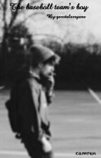 The baseball team's boy•Camren•  by garotalarryana