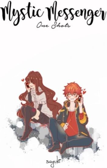 Mystic Messenger • One Shots
