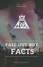 FALL OUT BOY - FACTS by halcyonxxvii