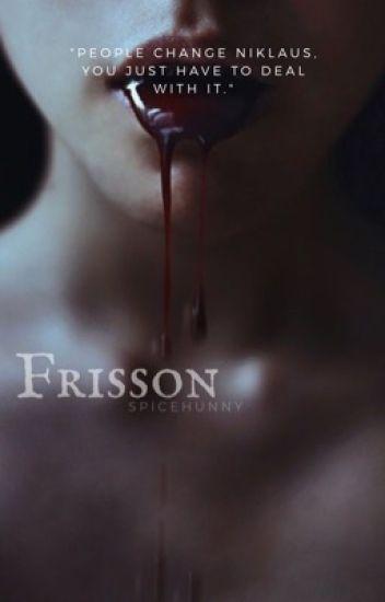 FRISSON » KLAUS MIKAELSON