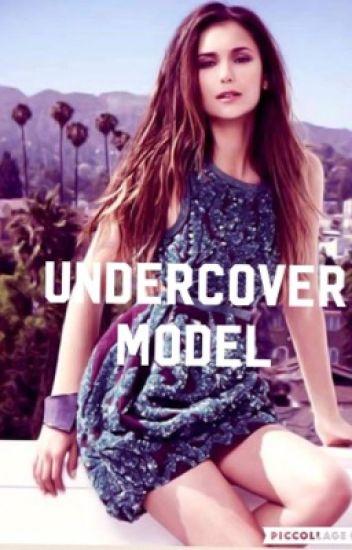 Undercover model