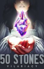 The 50 Stones by Vilariacy