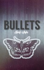 Bullets || H.S. by chewie_