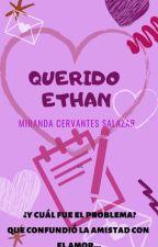 Querido Ethan by makemymoon