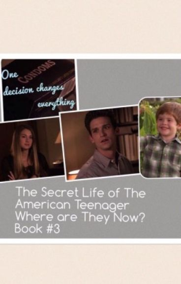The Secret Life of The American Teenager, Where Are They Now? Book#3