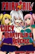 Lucy Heartfilia's Revenge by ManofVoices