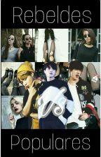 Rebeldes Vs Populares- BTS [PAUSADA] by Chen_Min