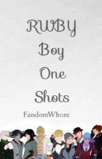 RWBY Boy One Shots by FandomWh0re