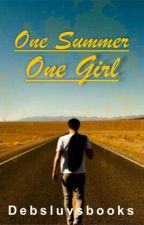 One summer,one girl by Debsluvsbooks