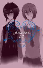 ¿Amarte a ti? ❀FreddyxFred❀ #FNAFHS by Chocolito13
