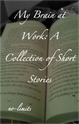 My Brain at Work: A Collection of Short Stories