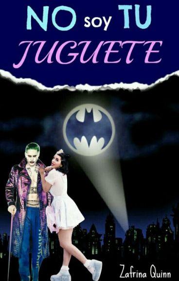 ×No Soy Tu Juguete×   Joker y Tu   • #DcComicsAwards #Wattys2016