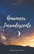 Amanecer Incandescente © by Cero18