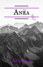 Anëa [Eragon Fanfiction] by 01TheAuthor27