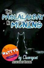 Ang Paglalakbay ni Muning by clumsycat