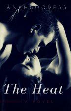 The Heat by AnkhGoddess