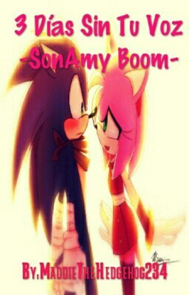 3 Días Sin Tu Voz -SonAmy Boom-