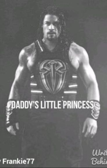 Daddy's Little Princess.