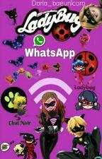 """WhatsApp - Miraculous Ladybug"" by DariaPronio"