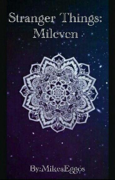 Stranger things: Mileven