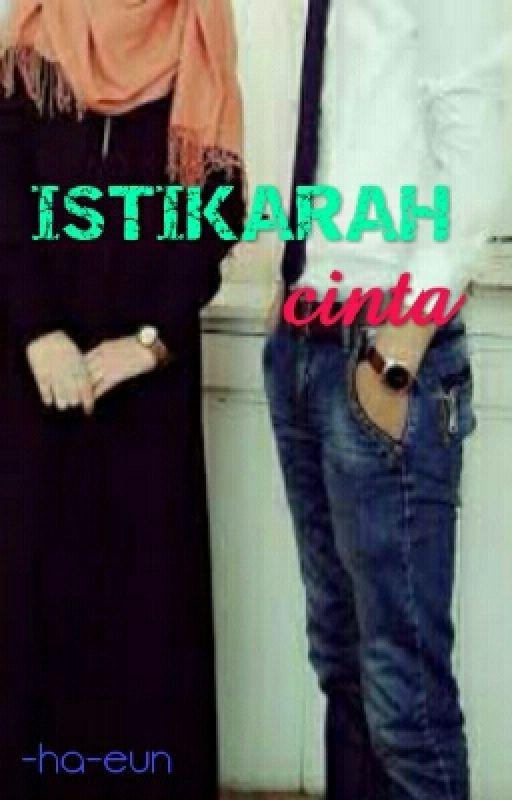 ISTIKARAH CINTA by -ha-eun
