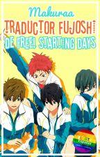 Traductor Fujoshi de Free! Starting Days by Makuraa