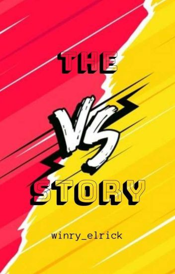 The Versus Story [Completed]