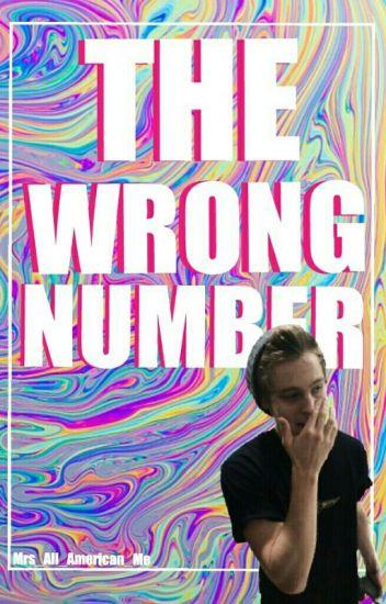 The Wrong Number ☆Luke Hemmings☆ [#Wattys 2017]