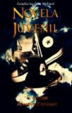 Novela Juvenil by PremiosAlwaysForever