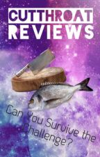 Cutthroat Reviews - Can You Survive the Challenge? by LilyLavenderBlossom